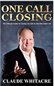 One Call Closing By Claude Whitacre
