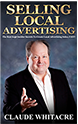 Selling Local Advertising By Claude Whitacre
